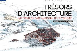 La couverture de l'ouvrage Trésors d'architecture au cœur du Parc national de la Vanoise